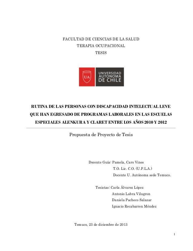 1  FACULTAD DE CIENCIAS DE LA SALUD  TERAPIA OCUPACIONAL  TESIS  RUTINA DE LAS PERSONAS CON DISCAPACIDAD INTELECTUAL LEVE ...
