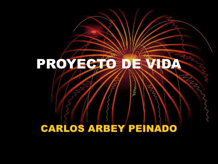 PROYECTO DE VIDACARLOS ARBEY PEINADO