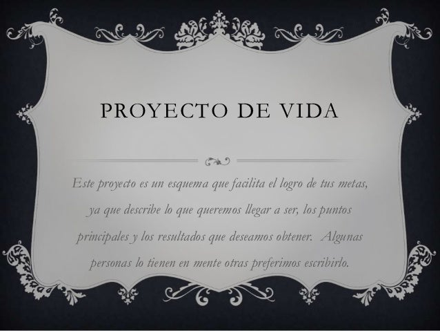 Proyecto de vida (diapositivas)