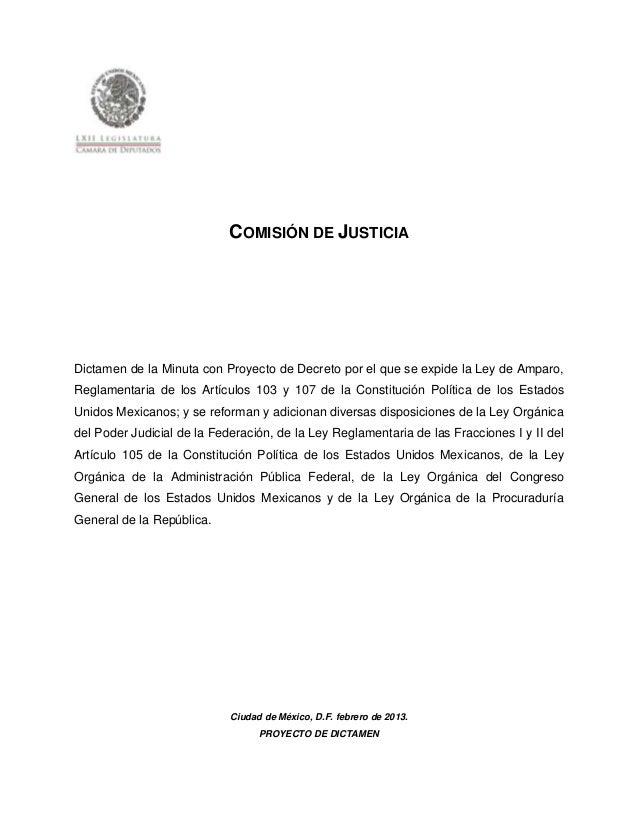 COMISIÓN DE JUSTICIADictamen de la Minuta con Proyecto de Decreto por el que se expide la Ley de Amparo,Reglamentaria de l...
