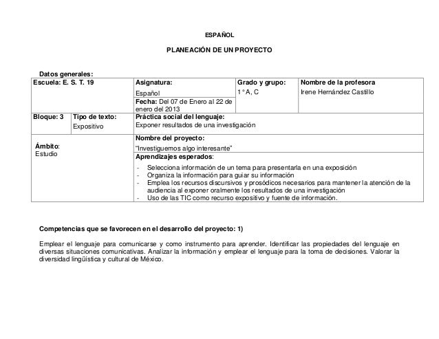 ESPAÑOL                                           PLANEACIÓN DE UN PROYECTO Datos generales:Escuela: E. S. T. 19          ...