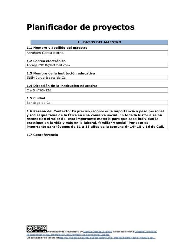 Planificador de proyectosPlanificador de proyectos 1. DATOS DEL MAESTRO 1.1 Nombre y apellido del maestro Abraham Garcia R...