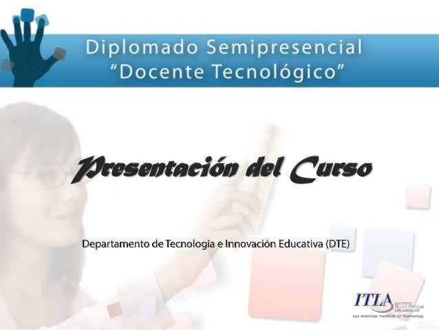 Proyecto docente tecnológico (diplomado semipresencial)