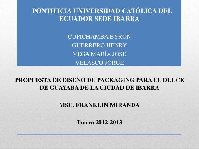 PONTIFICIA UNIVERSIDAD CATÓLICA DEL           ECUADOR SEDE IBARRA              CUPICHAMBA BYRON               GUERRERO HEN...