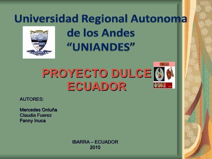 Proyecto Dulcecuador
