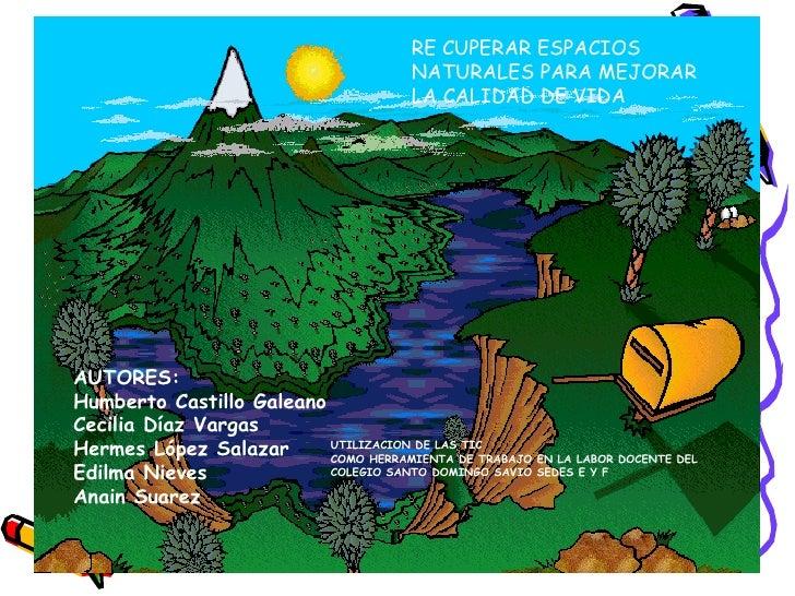 Proyecto Ecologico: Recuperar espacios naturales para mejorar la cali