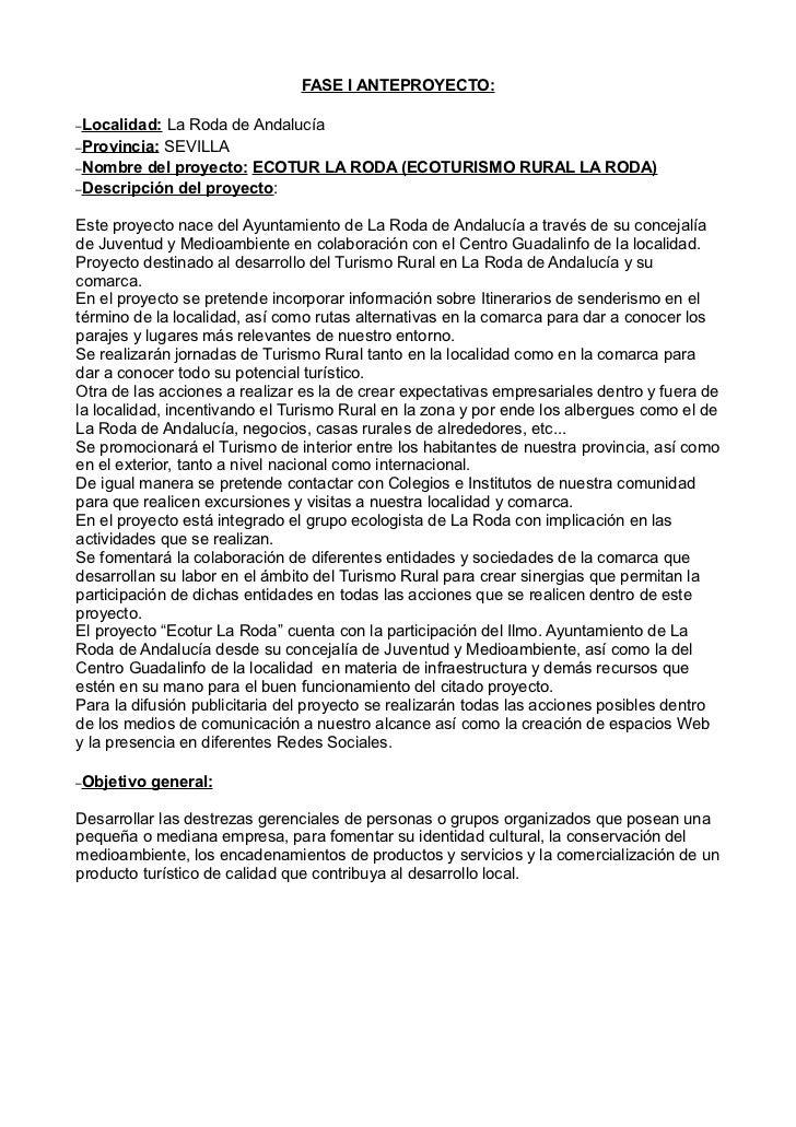FASE I ANTEPROYECTO:–Localidad: La Roda de Andalucía–Provincia: SEVILLA–Nombre del proyecto: ECOTUR LA RODA (ECOTURISMO RU...
