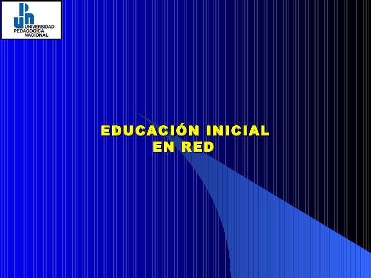 EDUCACIÓN INICIAL EN RED