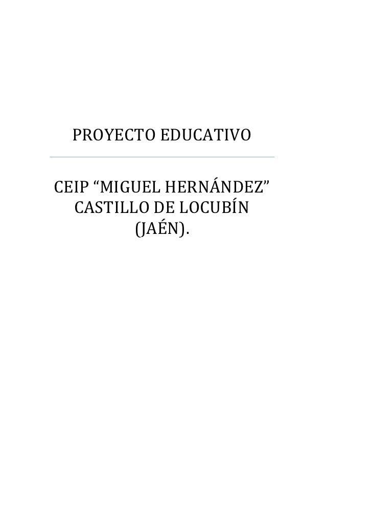 """PROYECTO EDUCATIVOCEIP """"MIGUEL HERNÁNDEZ""""  CASTILLO DE LOCUBÍN         (JAÉN)."""