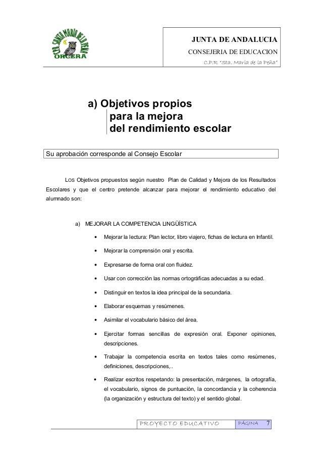 """JUNTA DE ANDALUCIA CONSEJERIA DE EDUCACION C.P.R """"Sta. Maria de la Peña"""" a) Objetivos propios para la mejora del rendimien..."""