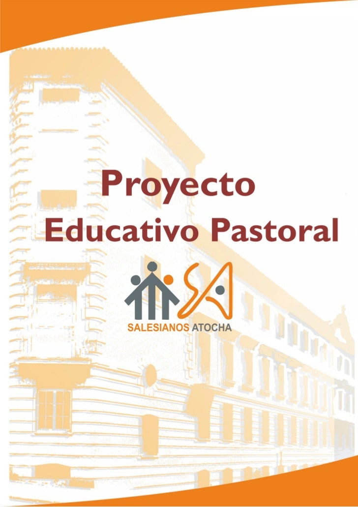 Proyecto educativo pastoral general