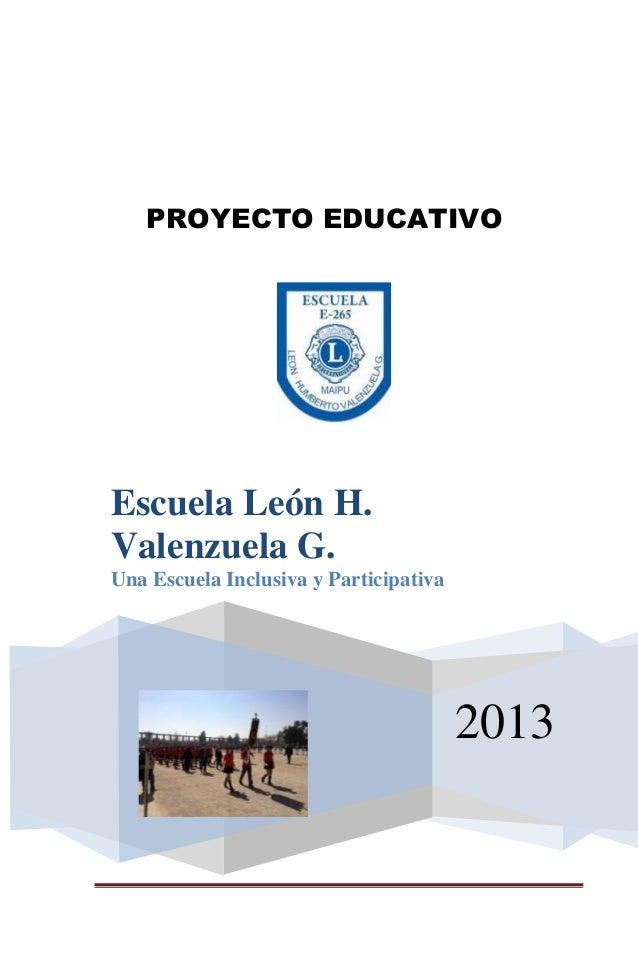 """Proyecto Escuela """"León H. Valenzuela G"""""""