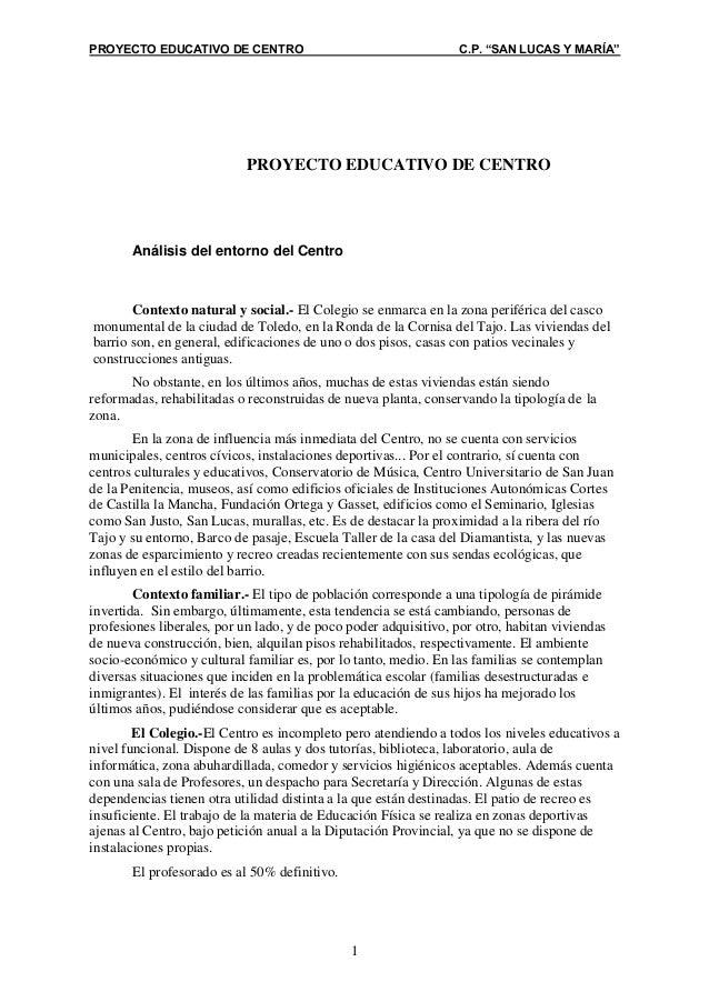 """PROYECTO EDUCATIVO DE CENTRO                                     C.P. """"SAN LUCAS Y MARÍA""""                            PROYE..."""