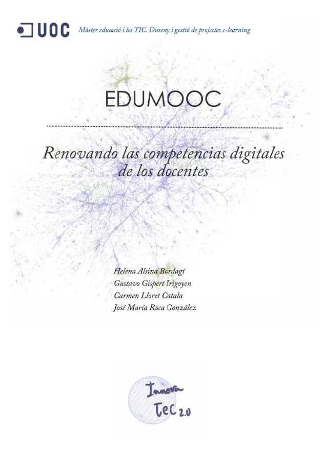 EduMOOC Project: Renewing teachers digital competencies  (Draft)