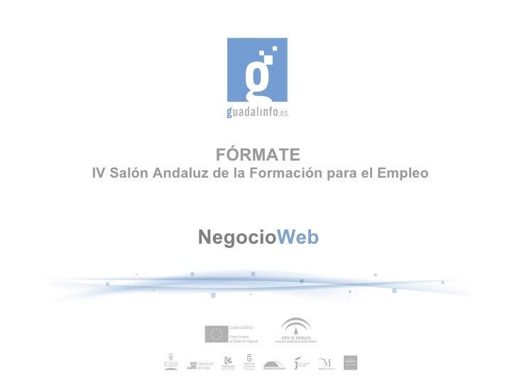 FÓRMATE  IV Salón Andaluz de la Formación para el Empleo Negocio Web
