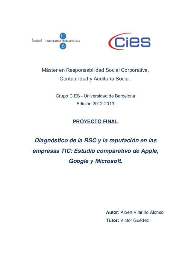 Diagnóstico de la RSC y la reputación en las empresas TIC: Estudio comparativo de Apple, Google y Microsoft.