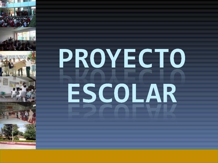 Proyecto Escolar