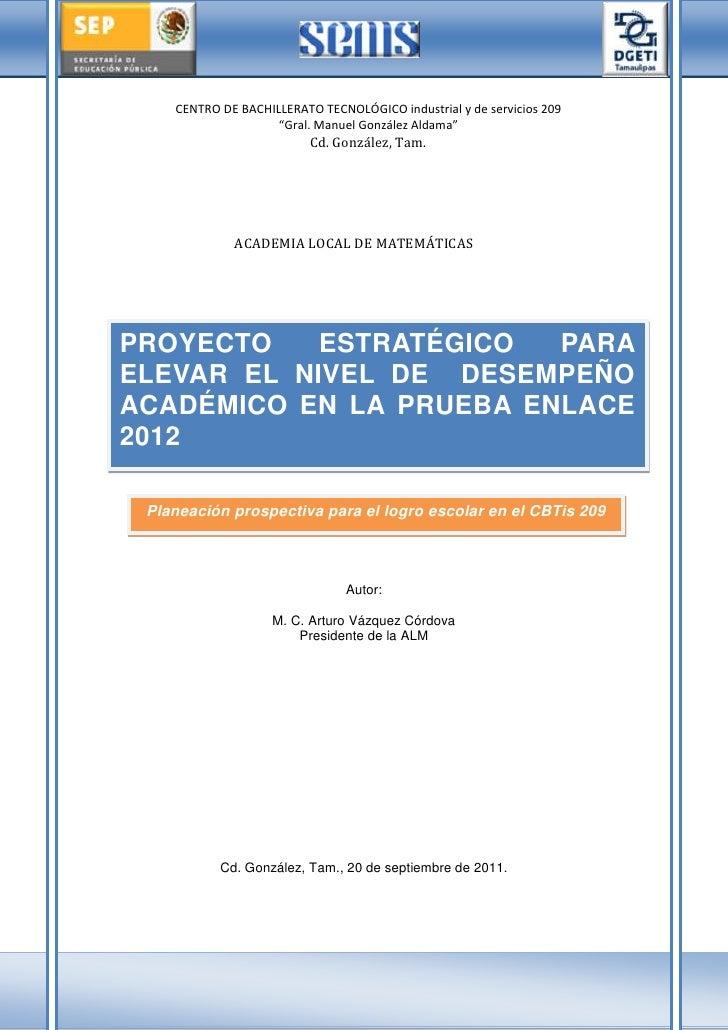 Proyecto estratégico para el desempeño académico eficiente en la prueba enlace 2012