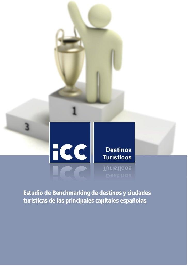 Estudio de Benchmarking de destinos y ciudades turísticas de las principales capitales españolas