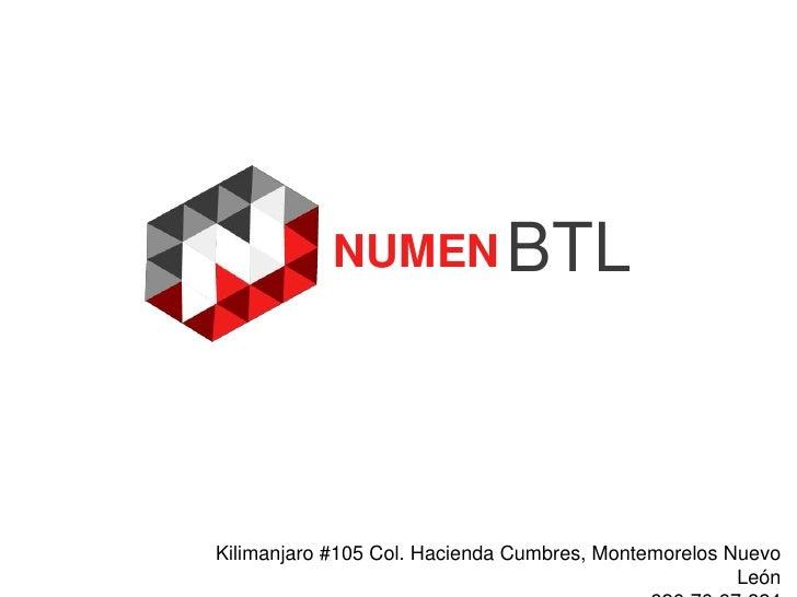 Numen BTL