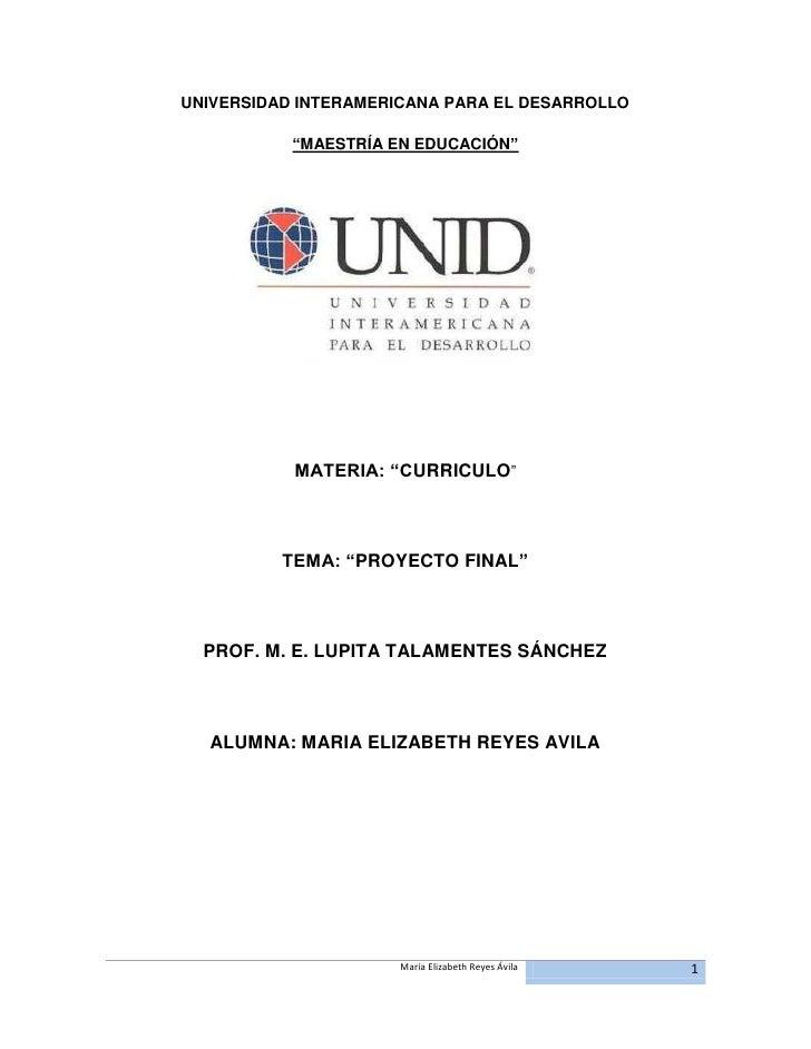 """UNIVERSIDAD INTERAMERICANA PARA EL DESARROLLO           """"MAESTRÍA EN EDUCACIÓN""""           MATERIA: """"CURRICULO""""          TE..."""