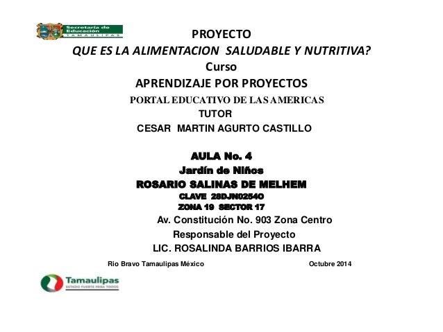 PROYECTO  QUE ES LA ALIMENTACION SALUDABLE Y NUTRITIVA?  Curso  APRENDIZAJE POR PROYECTOS  PORTAL EDUCATIVO DE LAS AMERICA...