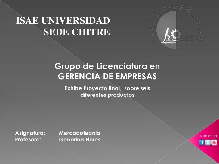 ISAE UNIVERSIDAD     SEDE CHITRE              Grupo de Licenciatura en              GERENCIA DE EMPRESAS                Ex...