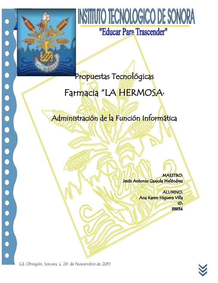 ITSON       Administración       de la Función Informática                                   Propuestas Tecnológicas      ...