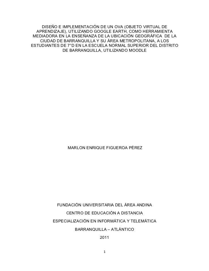 DISEÑO E IMPLEMENTACIÓN DE UN OVA (OBJETO VIRTUAL DE  APRENDIZAJE), UTILIZANDO GOOGLE EARTH, COMO HERRAMIENTA MEDIADORA EN...