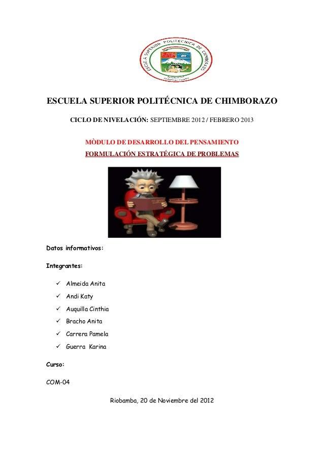 ESCUELA SUPERIOR POLITÉCNICA DE CHIMBORAZO         CICLO DE NIVELACIÓN: SEPTIEMBRE 2012 / FEBRERO 2013               MÒDUL...