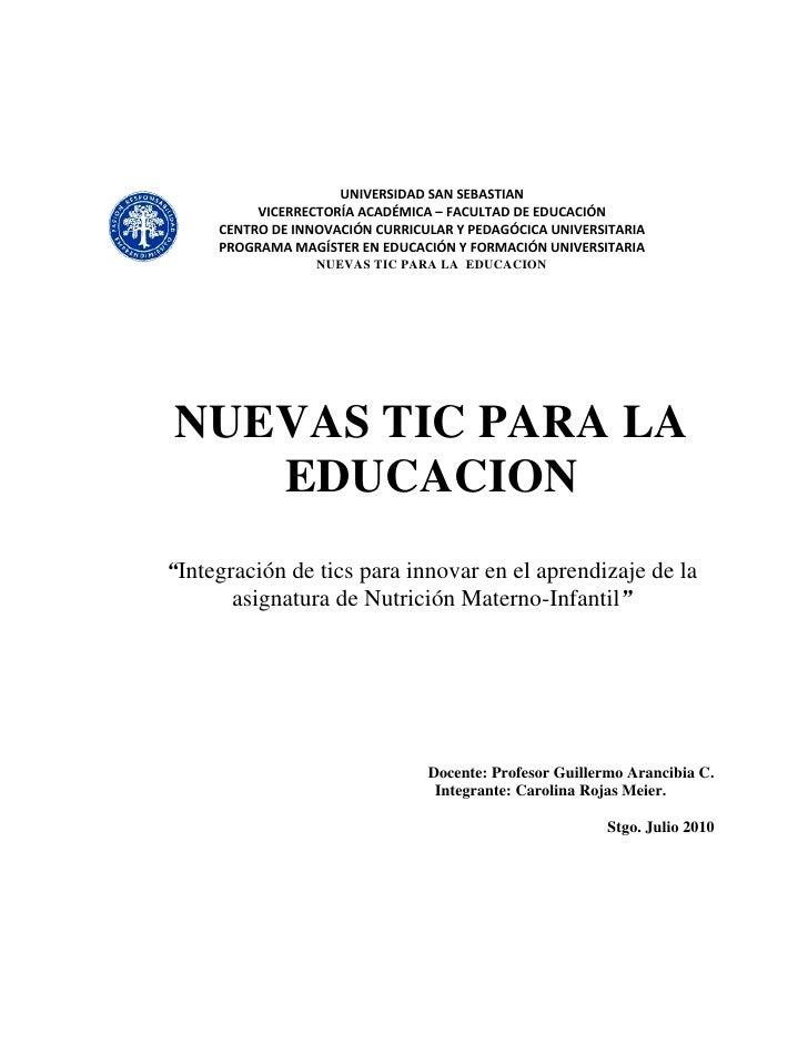 UNIVERSIDAD SAN SEBASTIAN           VICERRECTORÍA ACADÉMICA – FACULTAD DE EDUCACIÓN      CENTRO DE INNOVACIÓN CURRICULAR Y...