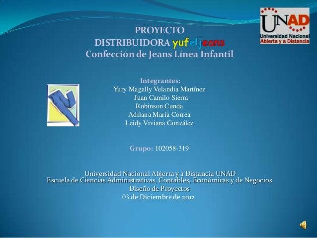 Proyecto Final Grupo 102058 319 Distribuidora JUFEL JEANS