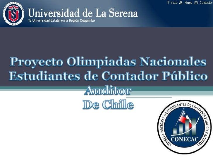 Objetivo General. Desarrollarlas Olimpiadas deportivas de la carrera deContador Auditor de las universidades perteneciente...