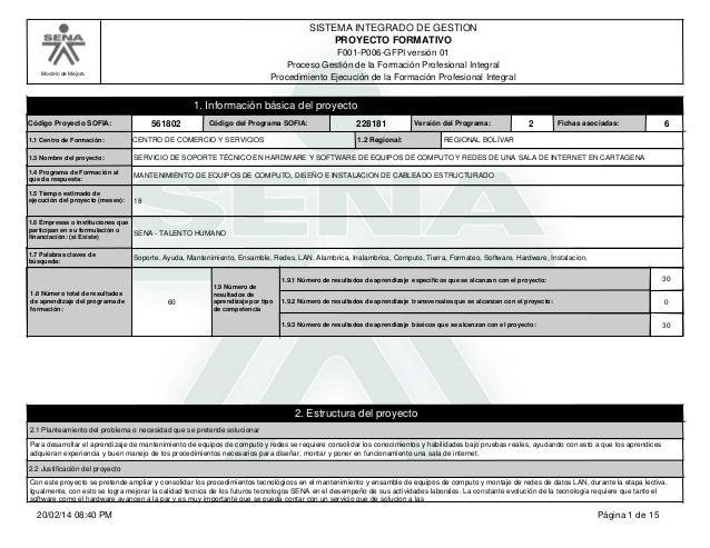 Modelo de Mejora  SISTEMA INTEGRADO DE GESTION  PROYECTO FORMATIVO  F001-P006-GFPI versión 01  Proceso Gestión de la Forma...