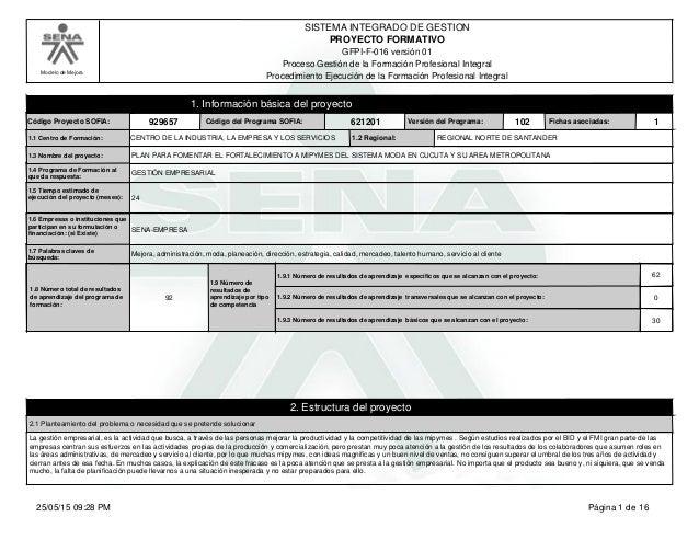 Modelo de Mejora SISTEMA INTEGRADO DE GESTION GFPI-F-016 versión 01 PROYECTO FORMATIVO Proceso Gestión de la Formación Pro...