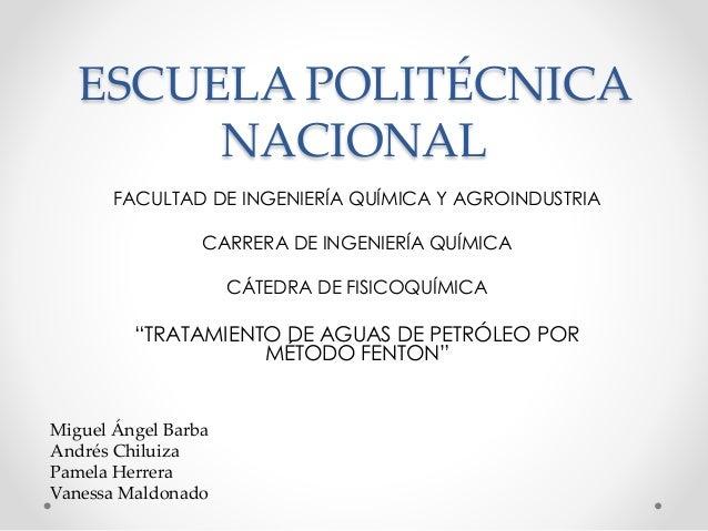 ESCUELA POLITÉCNICA NACIONAL FACULTAD DE INGENIERÍA QUÍMICA Y AGROINDUSTRIA CARRERA DE INGENIERÍA QUÍMICA CÁTEDRA DE FISIC...