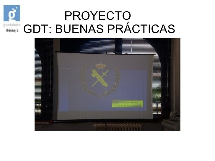 PROYECTO    GDT: BUENAS PRÁCTICAS