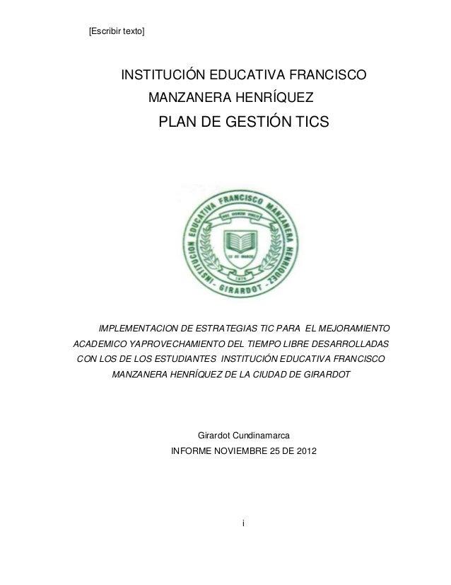 [Escribir texto]           INSTITUCIÓN EDUCATIVA FRANCISCO                     MANZANERA HENRÍQUEZ                      PL...