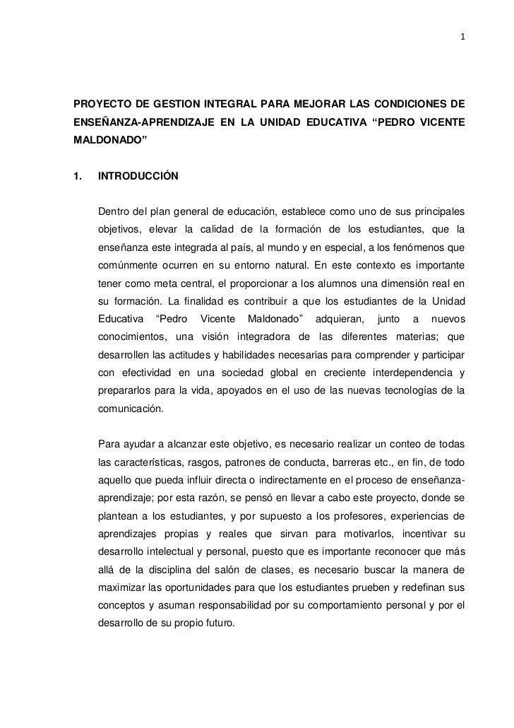 """PROYECTO DE GESTION INTEGRAL PARA MEJORAR LAS CONDICIONES DE ENSEÑANZA-APRENDIZAJE EN LA UNIDAD EDUCATIVA """"PEDRO VICENTE M..."""