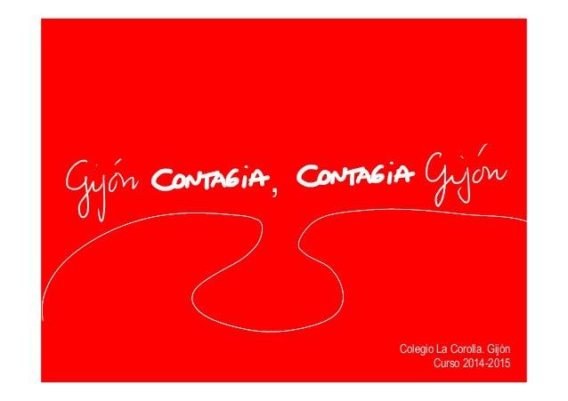 11111 , Colegio La Corolla. Gijón Curso 2014-2015