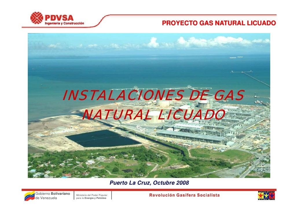 Ingeniería y Construcción                                            PROYECTO GAS NATURAL LICUADO                    INSTA...