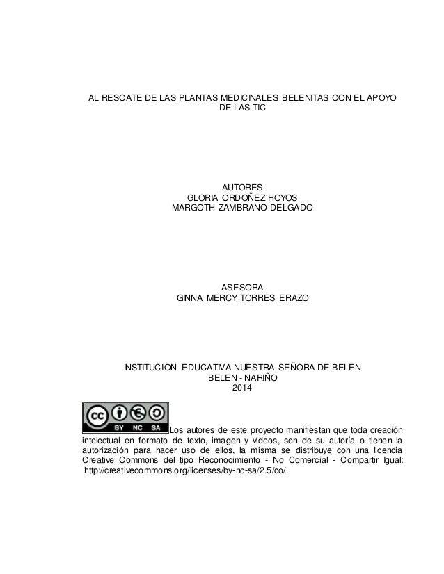 AL RESCATE DE LAS PLANTAS MEDICINALES BELENITAS CON EL APOYO  DE LAS TIC  AUTORES  GLORIA ORDOÑEZ HOYOS  MARGOTH ZAMBRANO ...