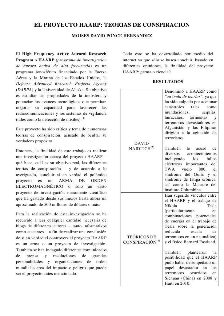 EL PROYECTO HAARP: TEORIAS DE CONSPIRACION <br />MOISES DAVID PONCE HERNANDEZ<br />El High Frequency Active Auroral Resear...