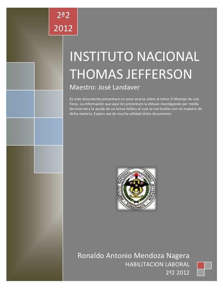 2ª22012   INSTITUTO NACIONAL   THOMAS JEFFERSON   Maestro: José Landaver   En este documento presentare un poco acerca sob...