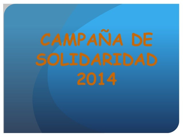 CAMPAÑA DE SOLIDARIDAD 2014