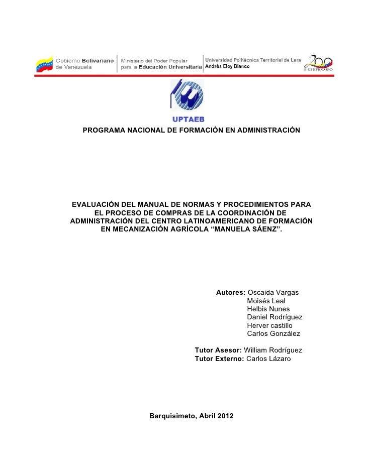 PROGRAMA NACIONAL DE FORMACIÓN EN ADMINISTRACIÓNEVALUACIÓN DEL MANUAL DE NORMAS Y PROCEDIMIENTOS PARA     EL PROCESO DE CO...