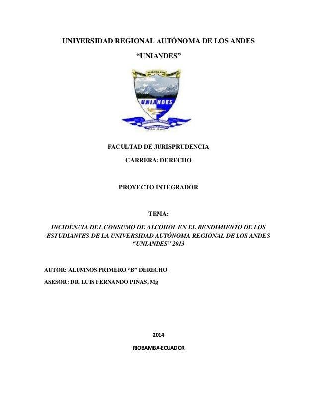 """UNIVERSIDAD REGIONAL AUTÓNOMA DE LOS ANDES  """"UNIANDES""""  FACULTAD DE JURISPRUDENCIA  CARRERA: DERECHO  PROYECTO INTEGRADOR ..."""