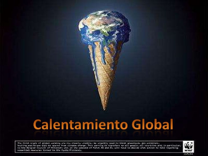 Calentamiento Global<br />