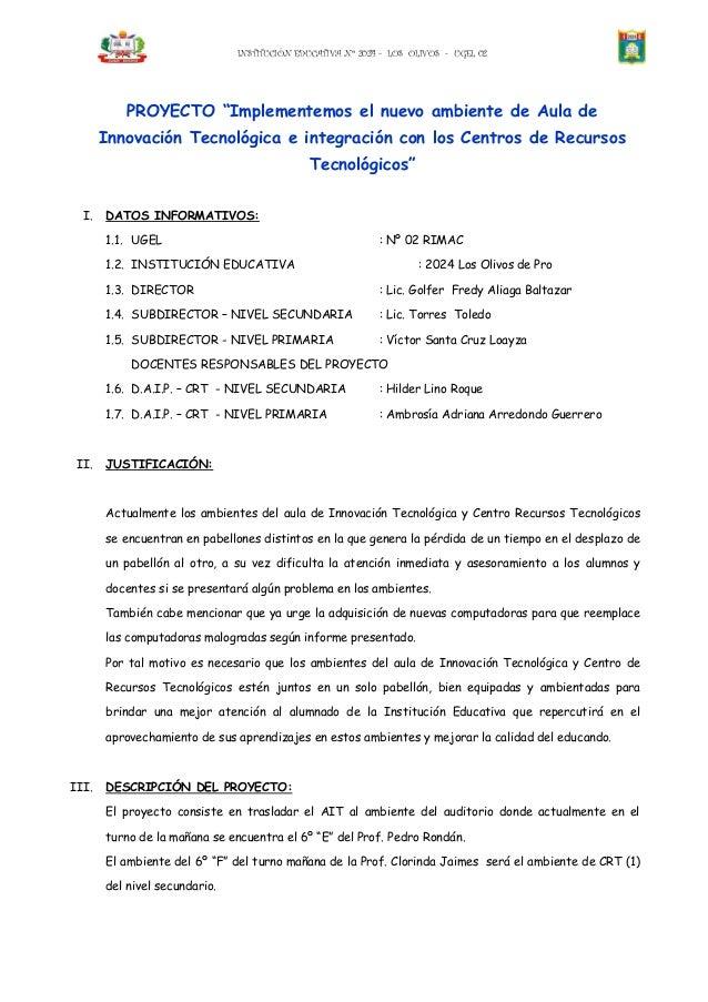 """INSTITUCIÓN EDUCATIVA Nº 2024 - LOS OLIVOS - UGEL 02          PROYECTO """"Implementemos el nuevo ambiente de Aula de       I..."""