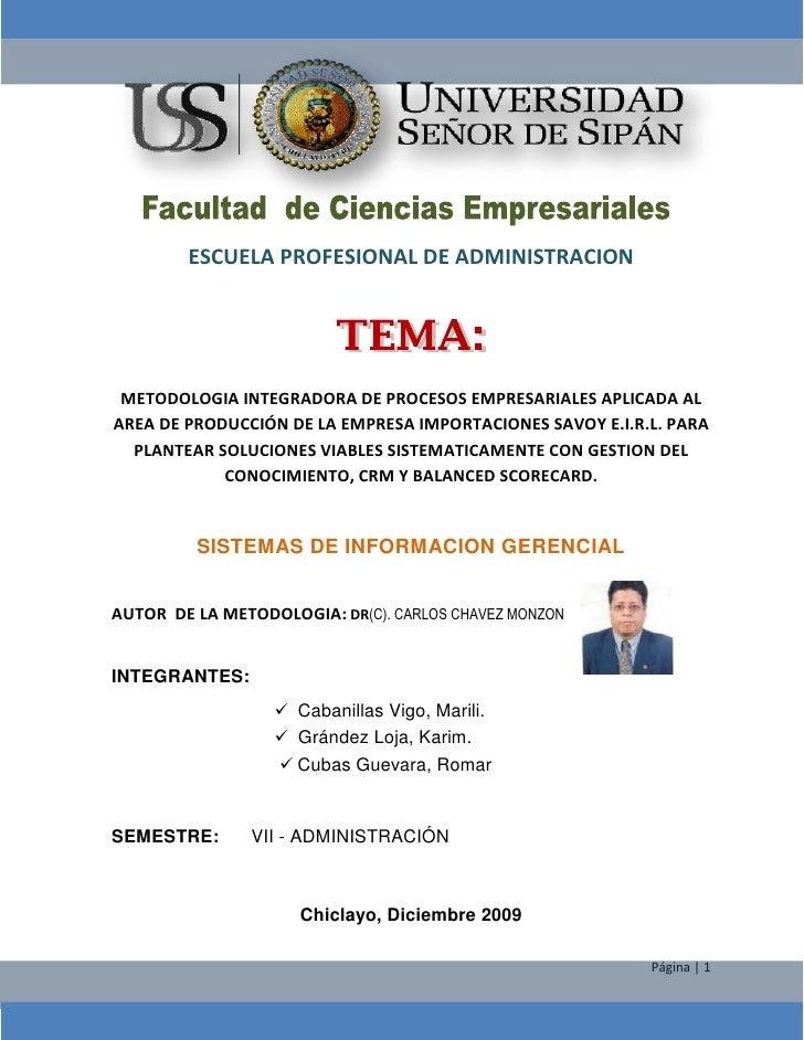 -51435-603885<br />ESCUELA PROFESIONAL DE ADMINISTRACION<br /> <br />METODOLOGIA INTEGRADORA DE PROCESOS EMPRESARIALES APL...